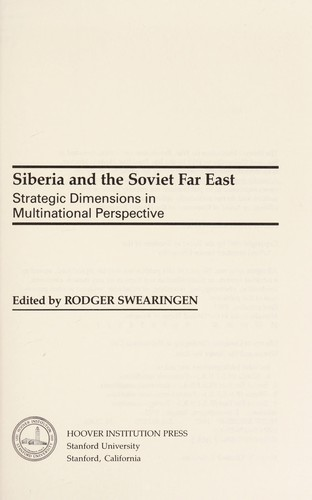 Siberia and the Soviet Far East by Rodger Swearingen