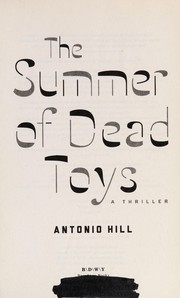 Cover of: The summer of dead toys | Toni Hill