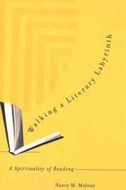 Cover of: Walking a literary labyrinth | Nancy M. Malone