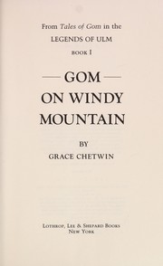 Cover of: Gom on Windy Mountain | Grace Chetwin