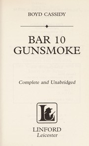 Cover of: Bar 10 Gunsmoke | Boyd Cassidy