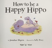 Cover of: How to be a happy hippo