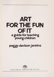 Cover of: Art for the fun of it | Peggy Davison Jenkins