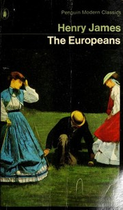 The Europeans by Henry James Jr.