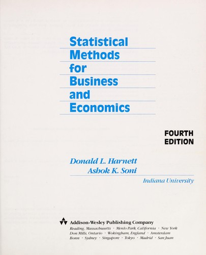 Statistical methods for business and economics by Donald L. Harnett