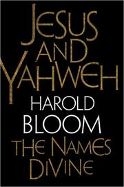 Cover of: Jesus and Yahweh: The Names Divine