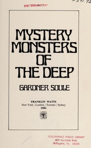 Cover of: Mystery monsters of the deep | Gardner Soule