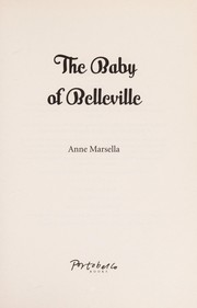 Cover of: The baby of Belleville | Anne Marsella