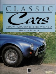 Cover of: Classic Cars | Michael Bowler