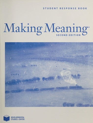 Making meaning by Developmental Studies Center (Oakland, Calif.)