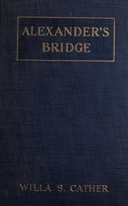 Cover of: Alexander's bridge