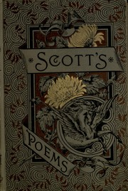 Cover of: The poetical works of Sir Walter Scott
