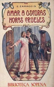 Cover of: Amar a oscuras + Horas crueles