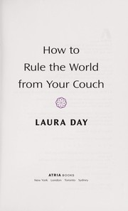 Cover of: How to rule the world from your couch