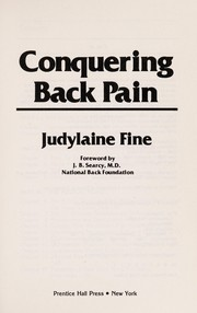 Cover of: Conquering back pain | Judylaine Fine
