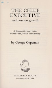 Cover of: The chief executive and business growth | George Henry Copeman