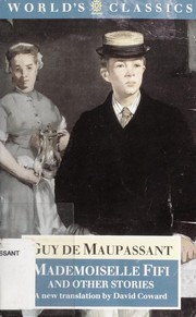Cover of: Mademoiselle Fifi and other stories | Guy de Maupassant
