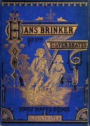 Cover of: Hans Brinker, or, The silver skates