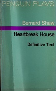Cover of: Heartbreak House | George Bernard Shaw