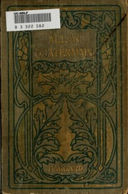 Cover of: Allan Quatermain: being an account of his further adventures and discoveries in company with Sir Henry Curtis, Bart., Commander John Good, R.N., and one Umslopogaas