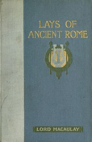 Cover of: Lays of ancient Rome