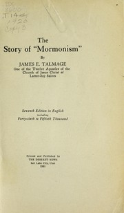 Cover of: The story of Mormonism | James E. Talmage