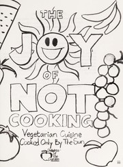 Cover of: The joy of not cooking | Delights of the Garden (Restaurant)