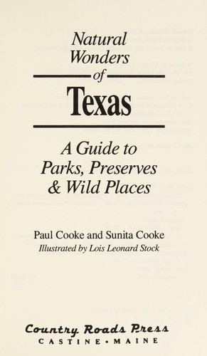 Natural wonders of Texas by Cooke, Paul