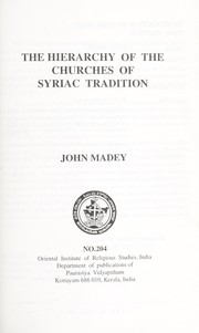 Cover of: The hierarchy of the churches of Syriac tradition | John Madey