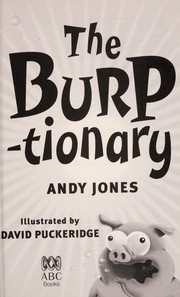 Cover of: The burptionary | Andy Jones
