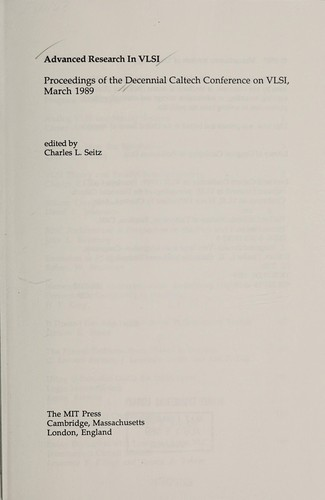 Advanced Research in VLSI by Charles L. Seitz