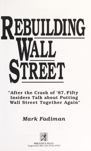 Cover of: Rebuilding Wall Street | Mark Fadiman