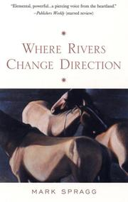 Cover of: Where rivers change direction | Mark Spragg