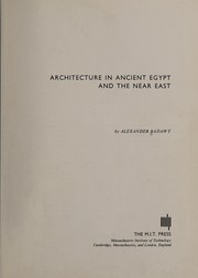 Cover of: Architecture in ancient Egypt and the Near East