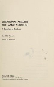 Cover of: Locational analysis for manufacturing | Gerald J. Karaska, David F. Bramhall (editors).