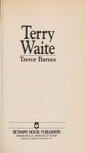 Terry Waite (Men of Faith) by Trevor Barnes