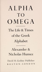 Cover of: Alpha to omega | Alexander Humez