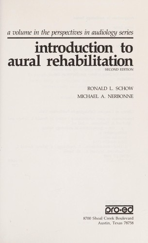 Introduction to aural rehabilitation by [edited by] Ronald L. Schow, Michael A. Nerbonne.