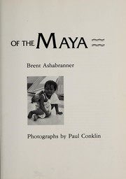 Cover of: Children of the Maya: a Guatemalan Indian odyssey
