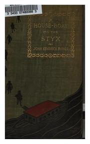 Cover of: A house-boat on the Styx: being some account of the divers doings of the associated shades