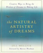 Cover of: The natural artistry of dreams | Jill Mellick