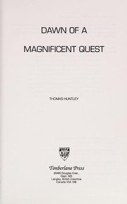 Cover of: Dawn of a magnificent quest