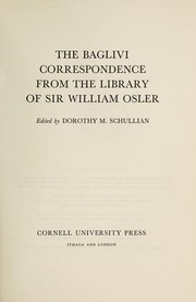 Cover of: The Baglivi correspondence from the library of Sir William Osler