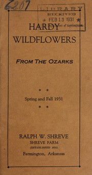Cover of: Hardy wild flowers from the Ozarks | Shreve Farm