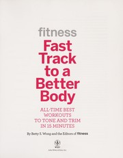 Cover of: Fitness fast track to a better body