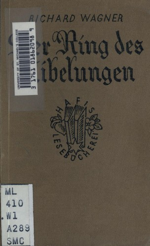 Der ring des Nibelungen. by Richard Wagner