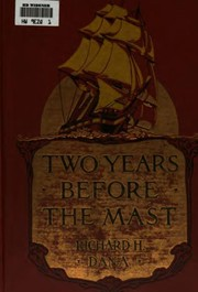 Cover of: Two years before the mast: a personal narrative of life at sea, Vol. 2