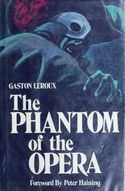 Cover of: The Phantom of the Opera (Fantôme de l'Opéra)