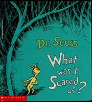 Cover of: What was I scared of?: a glow-in-the-dark encounter