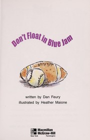 Cover of: Don't float in blue jam | Dan Feury